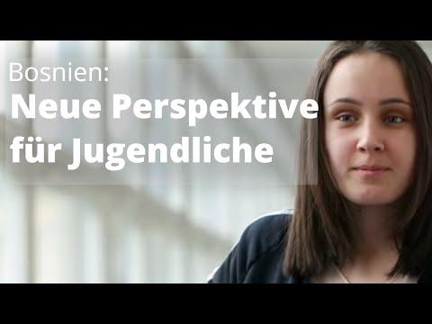 Hoffnung und Perspektiven für Jugendliche in Bosnien