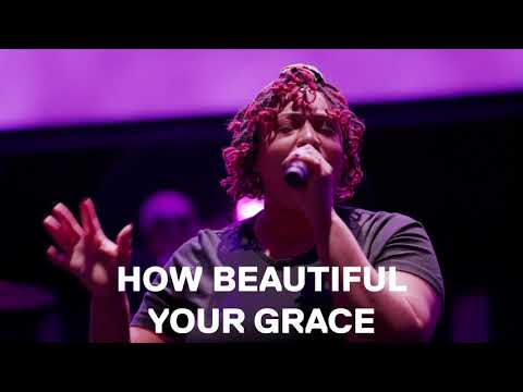 HOW BEAUTIFUL YOUR GRACE  MUSIC VIDEO