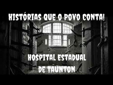 Hospital Estadual de Taunton / Baseada em Fatos Reais!