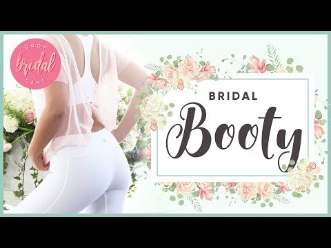 Bridal Booty Lift Workout | BRIDAL BOOTCAMP