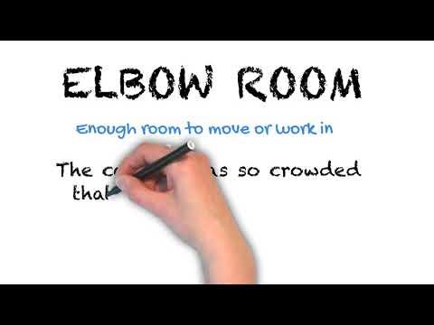 Elbow Room - English Idioms