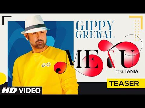 Song Teaser: Me & U | Gippy Grewal, Tania | Desi Crew | Happy Raikoti | Video Releasing ►31 May 2020
