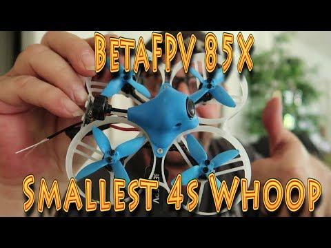 Review: New & Improved BetaFPV 85X 4S Whoop!!! (08.26.2019) - UC18kdQSMwpr81ZYR-QRNiDg