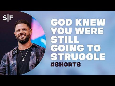 God Knew You Were Still Going To Struggle #Shorts  Steven Furtick