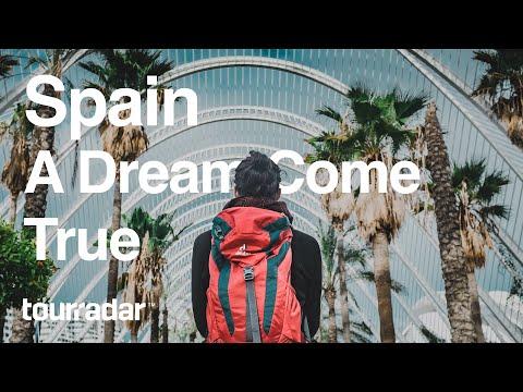 Spain, A Dream Come True