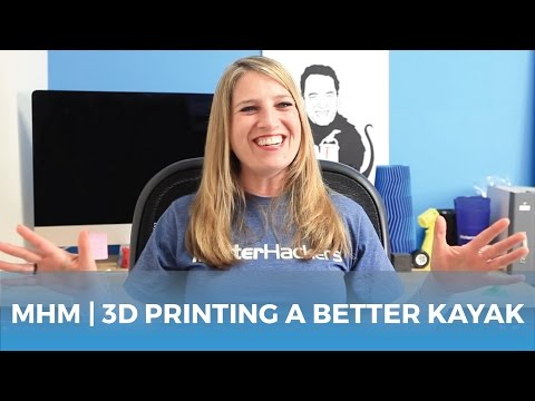 MatterHackers Minute // A Custom Rigged Kayak and Enhancing Your Hobbies with 3D Printing