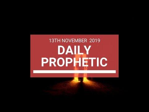 Daily Prophetic 13 November 2019 Word 6