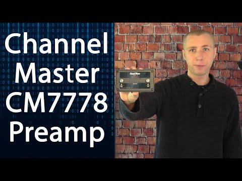 Channel Master CM7778 Antenna Preamp Signal Amplifier Review
