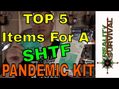 Top 5 items In A SHTF Pandemic Kit