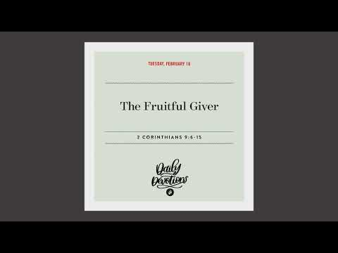 The Fruitful Giver  Daily Devotional