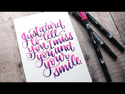 Marker Blended Lettering Card – Tombow Dual Brush Pens