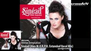 Sinead (Alex M.O.R.P.H. Extended Vocal Mix)