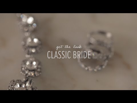 Get the Look: Classic Bride