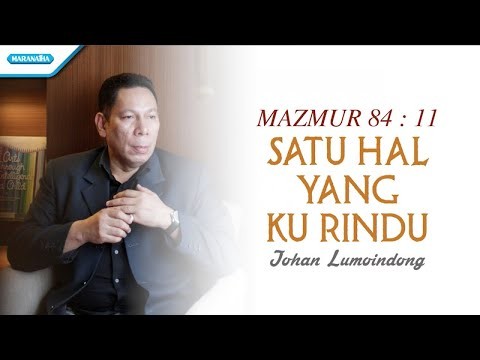 Johan Lumoindong - Satu Hal Yang Ku Rindu