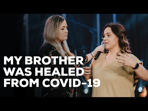 My Brother was Healed from Covid-19