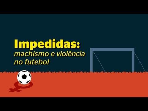 Impedidas: machismo no futebol