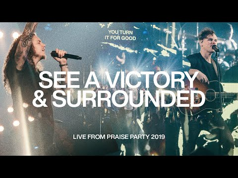 See A Victory & Surrounded  Live From Praise Party 2019  Elevation Worship