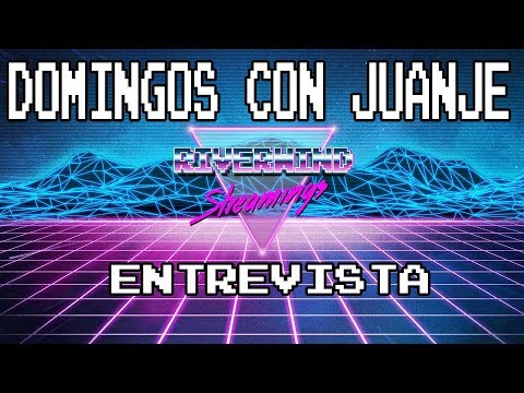 Domingos con Juanje: Entrevista Riverwind y TOP 5 NES
