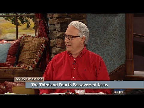 The Third and Fourth Passovers of Jesus