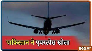 Pakistan Opens Its Airspace, Closed Since Balakot Strike