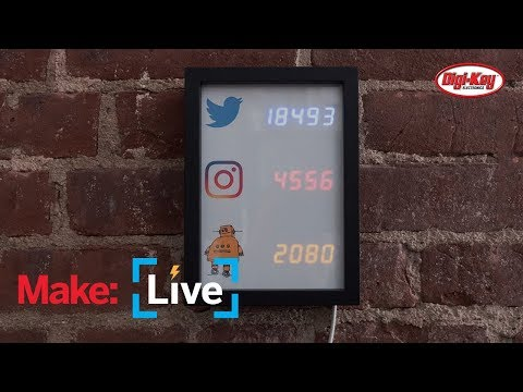Make: Live - Social Status Tracker