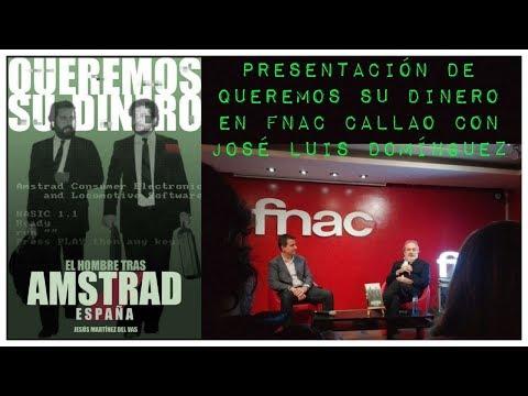 Presentación de Queremos su Dinero (Jesús Martínez del Vas) en Fnac Callao con José Luis Domínguez
