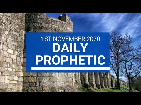 Daily Prophetic 1 November 2020 9 of 12 Daily Prophetic Word