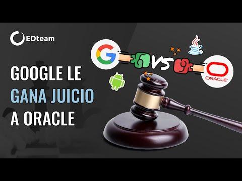 Google vence a Oracle en el juicio tecnológico de la década 🤯⚖️
