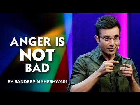 ANGER IS NOT BAD - Sandeep Maheshwari I Hindi