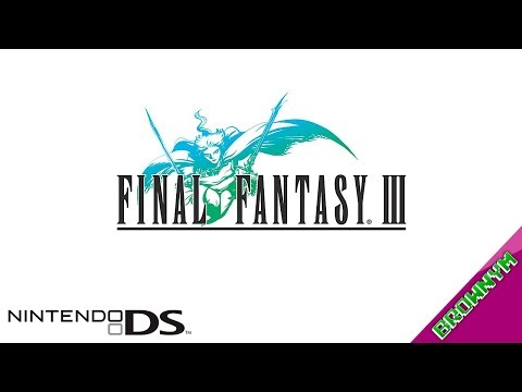 Final Fantasy III (Remake, 2006) - Nintendo DS