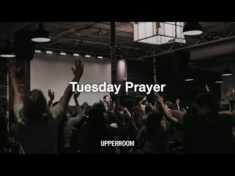 UPPERROOM Tuesday Prayer