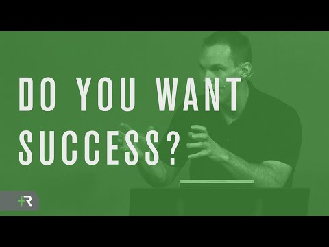 Do You Want Success?