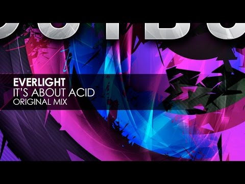 Everlight - It's About Acid (Original Mix)