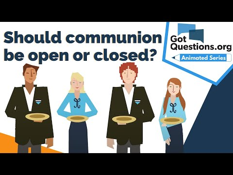 Should communion be open or closed?
