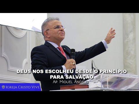 Deus nos escolheu desde o princípio para Salvação - Domingo - 05/07/2020