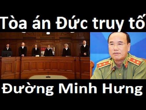 Tòa án Đức phát lệnh truy tố, truy bắt tướng Đường Minh Hưng