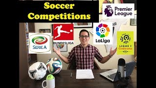 Soccer Competitions Explained