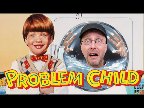 Problem Child - Nostalgia Critic