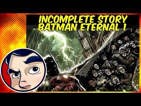 Batman Eternal : The Beginning - Incomplete Story | Comicstorian - UCmA-0j6DRVQWo4skl8Otkiw