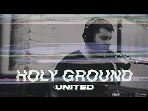 Holy Ground (Acoustic) Hillsong UNITED