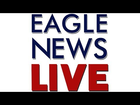 Watch: Eagle News Update on Christchurch mosque attacks  - March 15, 2019