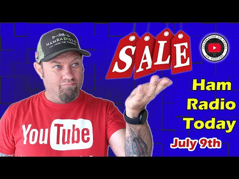 Ham Radio Today - Shopping Deals and Events for July 2021