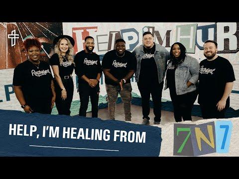 Help Im Healing From _______ // 7N7 Week Two // Help, Im Hurting