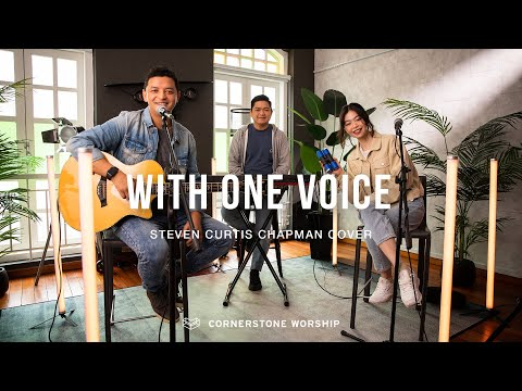 With One Voice (Steven Curtis Chapman)- Bob Nathaniel  Cornerstone Worship