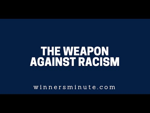 The Weapon Against Racism  The Winner's Minute With Mac Hammond