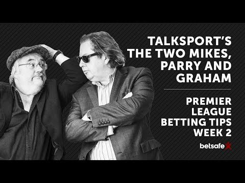 Premier League Preview week 2 - The Two Mikes