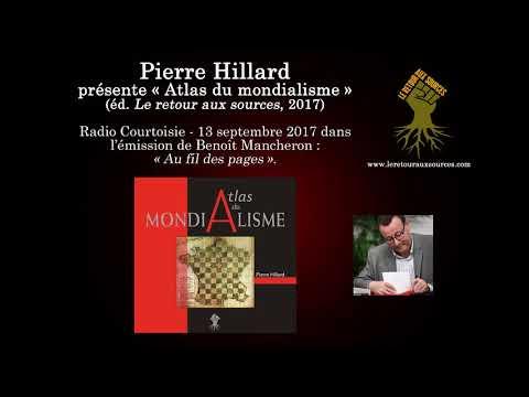 nouvel ordre mondial | Pierre Hillard présente « Atlas du mondialisme » sur Radio Courtoisie  (13 septembre 2017)