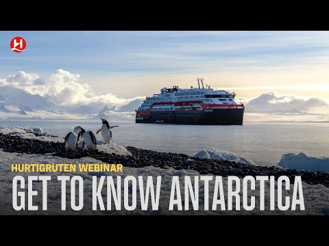 Hurtigruten Webinar: Exploring the Frozen Continent