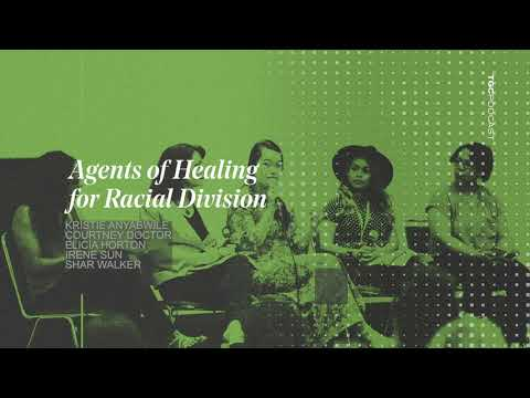 Agents of Healing for Racial Division  TGC Podcast