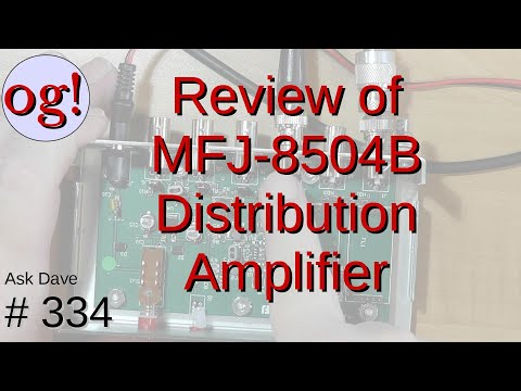 Review of MFJ-8504B RF Receiver Distribution Amplifier (#334)